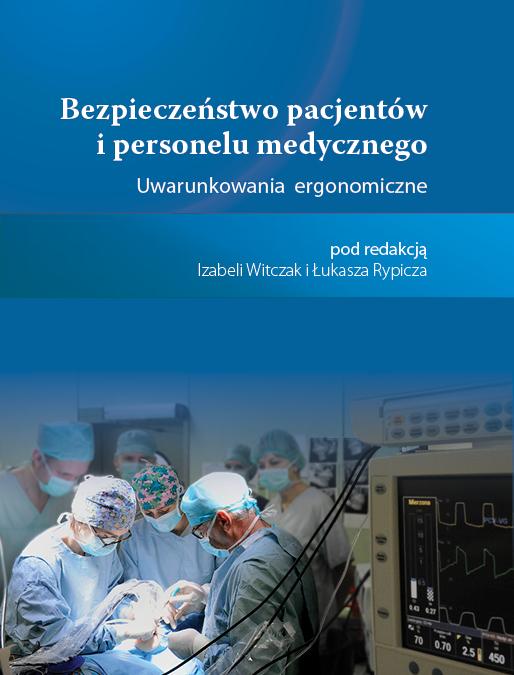 Bezpieczeństwo pacjentów i personelu medycznego. Uwarunkowania ergonomiczne