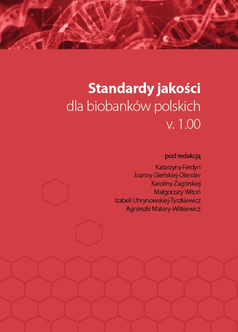 Standardy jakości dla biobanków polskich v. 1.00