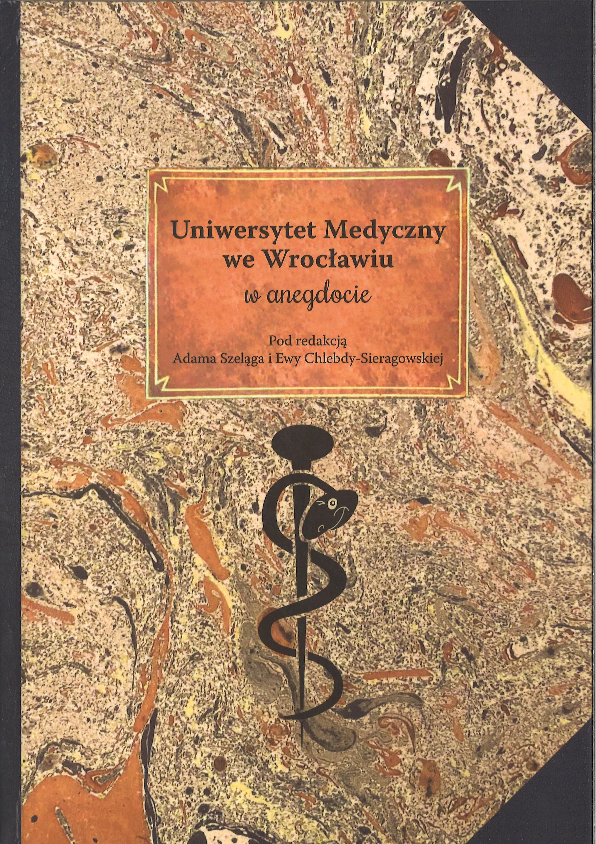 Uniwersytet Medyczny we Wrocławiu w anegdocie