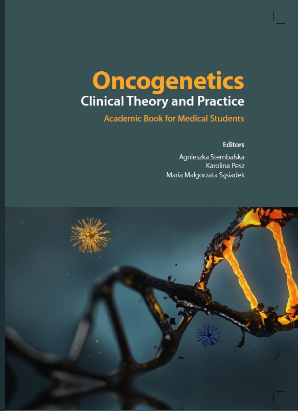 Oncogenetics. Clinical Theory and Practice