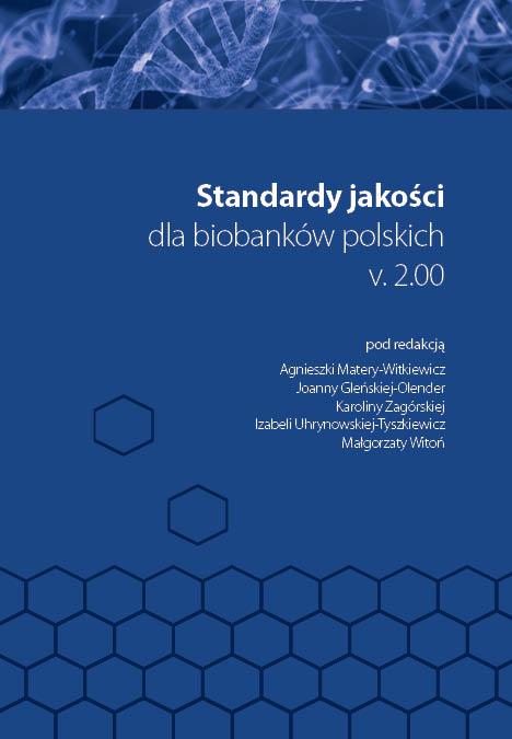 Standardy jakości dla biobanków polskich v. 2.00