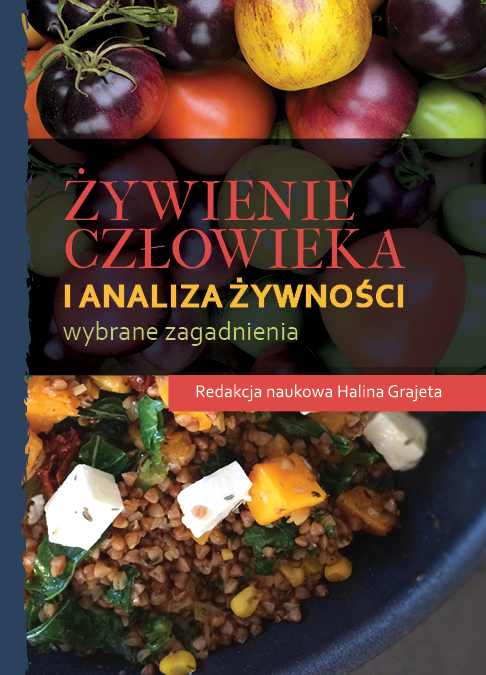 Żywienie człowieka i analiza żywności. Wybrane zagadnienia